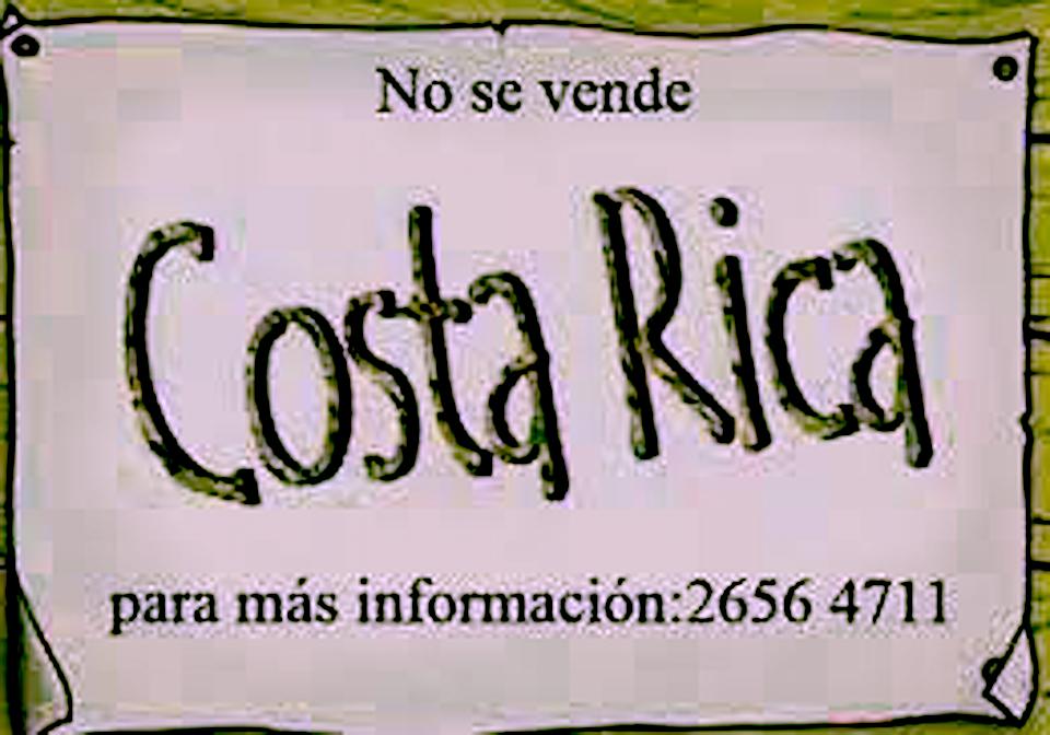 Costa Rica nicht zu verkaufen